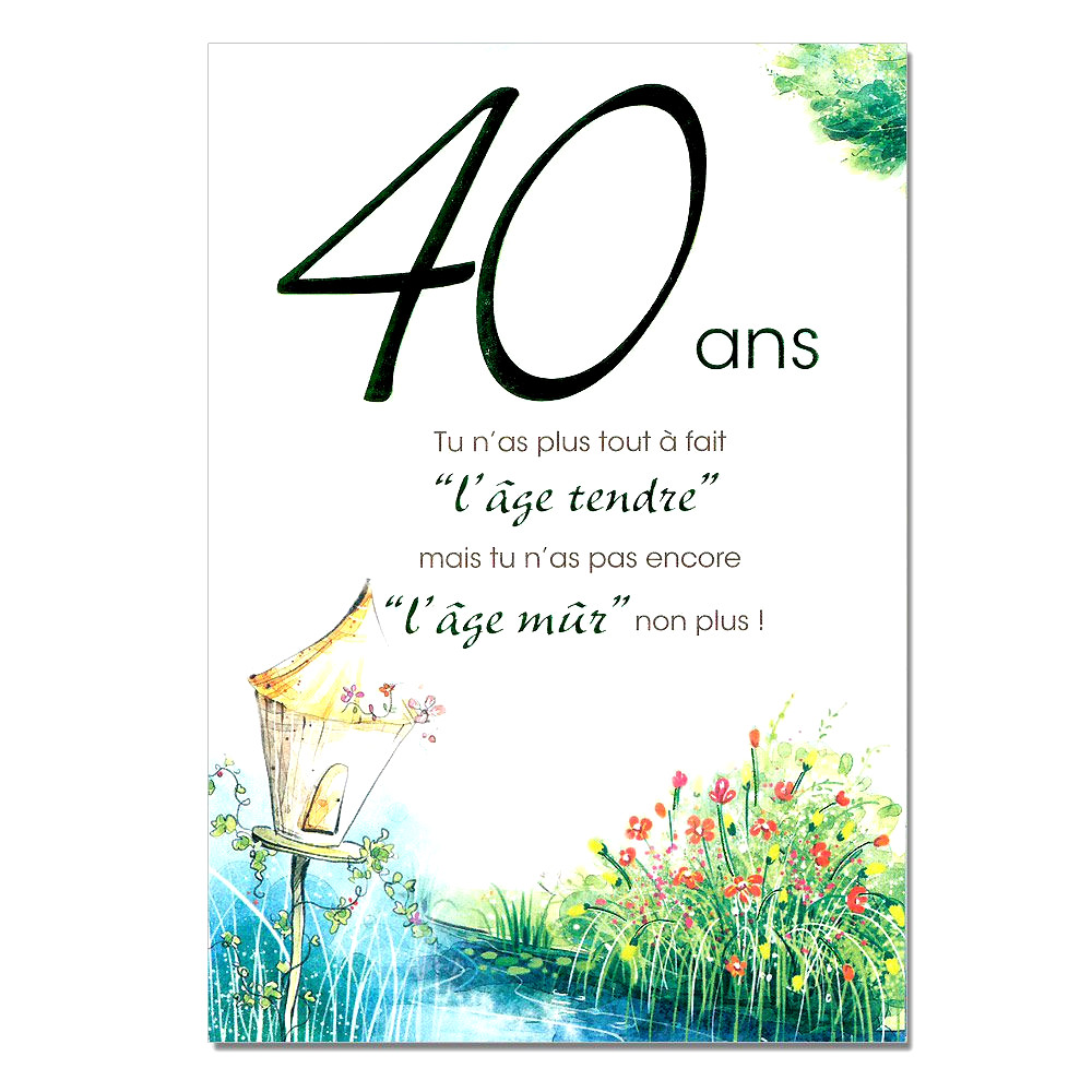 Message Pour Anniversaire 40 Ans
