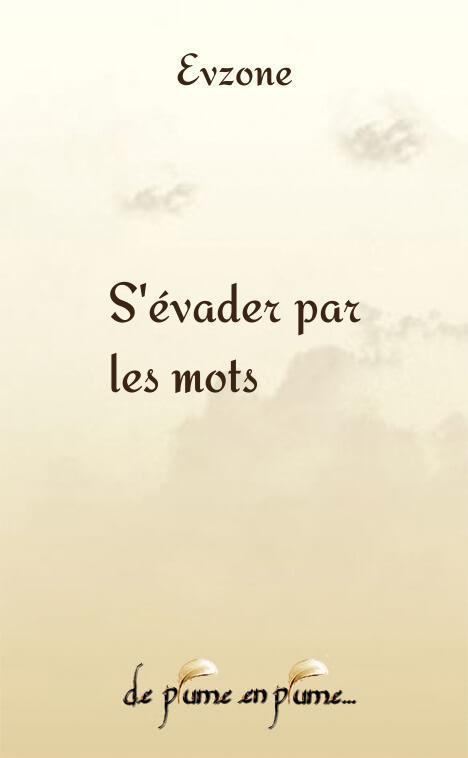 poeme s'evader