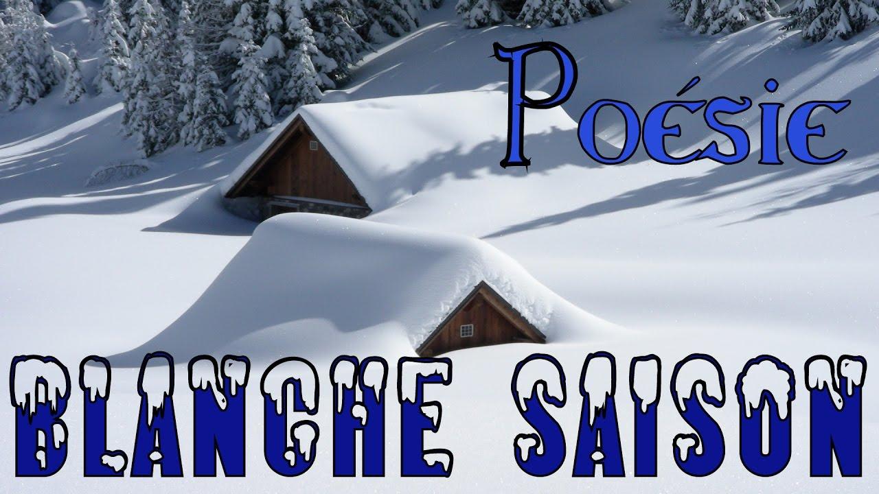poesie blanche saison