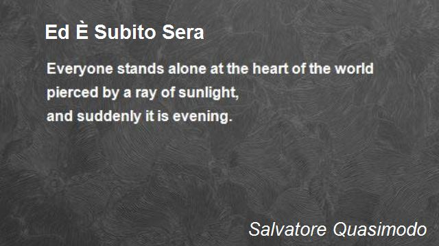 poesie quasimodo ed e subito sera